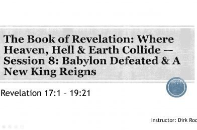 The Book of Revelation – Session 8