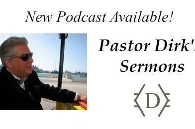 Podcast: Pastor Dirk's Sermons