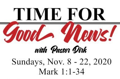 Time for Good News – The Series