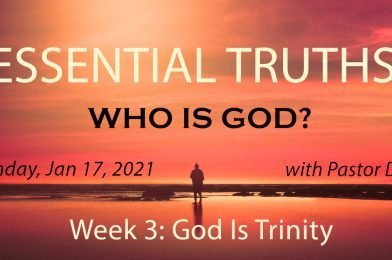 Sermon Video: Who Is God?  Week 3: God Is Trinity (Psalm 51:1-12)