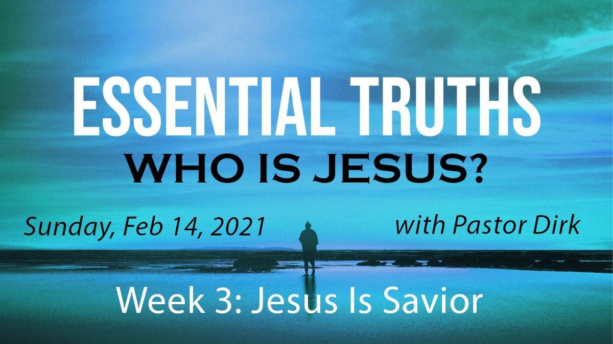 Who Is Jesus? Week 3