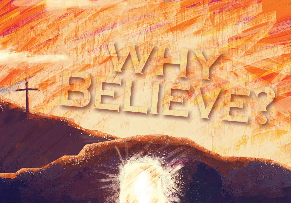 why believe Easter 2021