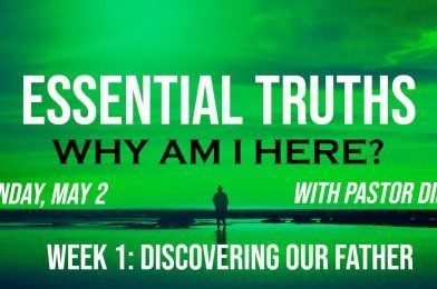 Sermon Video: Why Am I Here? – Week 1: Discovering Our Father (Genesis 12:1-5)