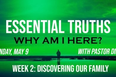 Sermon Video: Why Am I Here? – Week 2: Discovering Our Family (Genesis 17:1-8)