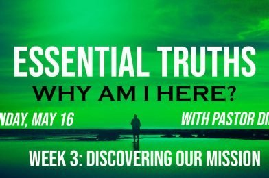 Sermon Video: Why Am I Here? – Week 3: Discovering Our Mission (Genesis 22:1-18)