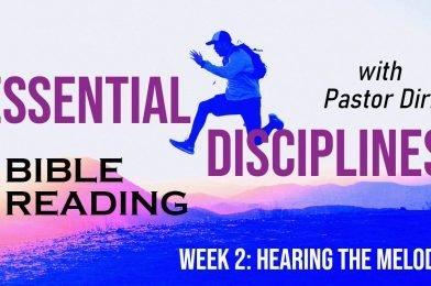 Sermon Video: Bible Reading (2021) – Week 2 – Hearing the Melody